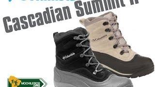 Download BOTAS IMPERMEABLES PARA LA NIEVE - COLUMBIA CASCADIAN SUMMIT II Ideales para trekking de invierno Video