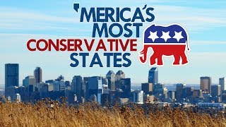 Download The 10 MOST CONSERVATIVE STATES in AMERICA Video