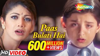 Download Paas Bulati Hai Itna Rulati Hai | Jaanwar Songs [HD] | Shilpa Shetty | Sunidhi Chauhan | Alka Yagnik Video