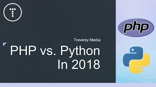 Download PHP vs. Python In 2018 - My Take... Video