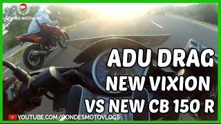 Download Adu Drag New Vixion VS New CB 150 R Terbaru 2016 Video