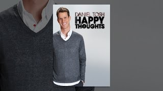 Download Daniel Tosh: Happy Thoughts Video