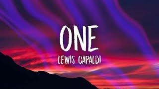 Download Lewis Capaldi - One (Lyrics) Video