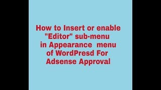 Download How to Insert or Enable ″Editor″ in Appearance at WordPress Video
