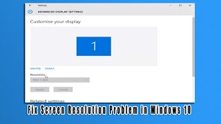Download Fix Screen Resolution Problem in Windows 10 Video