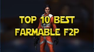 Download Top 10 Best Free To Play Farmable Heroes | Star Wars: Galaxy Of Heroes - SWGoH Video