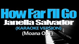 Download HOW FAR I'LL GO - Janella Salvador (KARAOKE VERSION) (Moana OST) Video