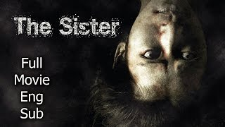 Download Thai Horror Movie - The Sister [English Subtitle] Full Thai Movie Video