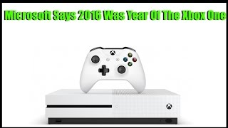 Download Microsoft Calls 2016 The Year Of Xbox One, Says They Have All The Momentum Right Now! Video