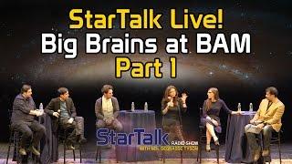 Download StarTalk Live! Big Brains at BAM (Part 1) Video
