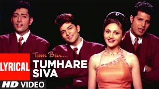 Download Tumhare Siva Full Song with Lyrics | Tum Bin | Sandali Sinha, Priyanshu Chatterjee Video