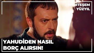 Download Mahidevran'ın Borçları İbrahim Paşa'yı Kızdırdı!   Muhteşem Yüzyıl Video