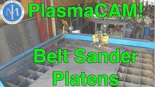 Download PlasmaCam - Belt Sander Platens Video