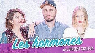 Download Les Hormones (feat. VINCENT SCALERA) - Parlons peu Mais parlons ! Video