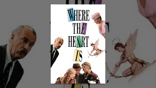 Download Where The Heart Is Video