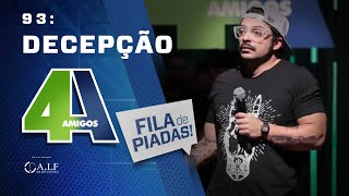 Download FILA DE PIADAS - DECEPÇÃO - #93 Video