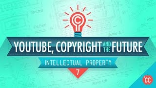 Download IP Problems, YouTube, and the Future: Crash Course Intellectual Property #7 Video