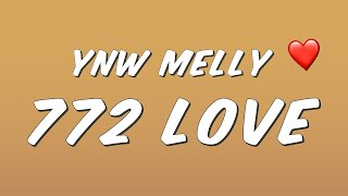 Download YNW Melly - 772 Love (Lyrics) Video