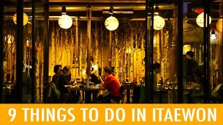 Download 9 Things to Do in Itaewon (KWOW #191) Video