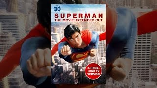 Download Superman The Movie: Extended Cut Video