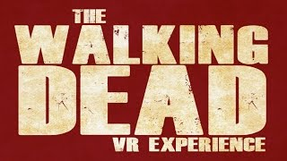 Download The Walking Dead - Virtual Reality Experience Video