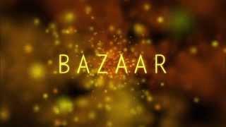 Download Bazaar Video