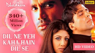 Download Dil Ne Yeh Kaha Hain Dil Se -HD VIDEO SONG | Akshay, Suniel & Shilpa | Dhadkan | Hindi Romantic Song Video