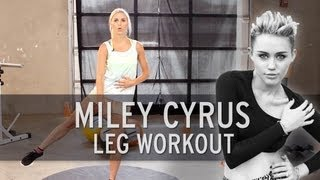 Download Miley Cyrus Workout: Sexy Legs Video