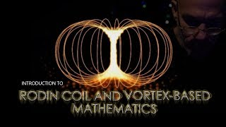 Download An Introduction to the Rodin Coil and Vortex Based Mathematics - 369 (without music) Video