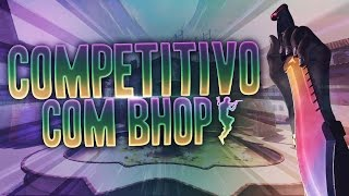 Download COMPETITIVO COM BHOP [CSGOROLL] Video