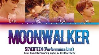 Download SEVENTEEN (세븐틴) - MOONWALKER (문워커) Color Coded Han/Rom/Eng Lyrics Video
