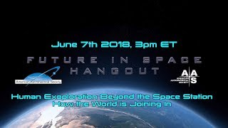 Download Human Exploration Beyond the Space Station: How the World is Joining In Video