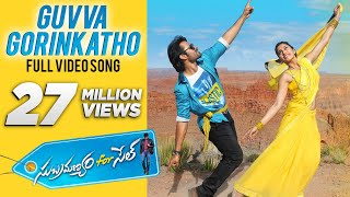 Download Guvva Gorinkatho Video Song - Subramanyam For Sale Video Songs - Sai Dharam Tej, Regina Cassandra Video