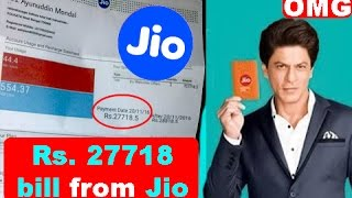Download Rs. 27718 Bill from Jio | Shocking Video