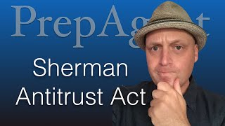 Download The Sherman Antitrust Act - Real Estate Exam Prep Video