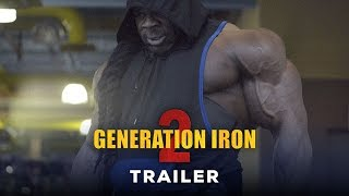Download Generation Iron 2 - Official Trailer (HD) | Kai Greene, Calum Von Moger Bodybuilding Movie Video