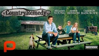 Download Country Remedy (Free Full Movie) Family Drama Comedy Video