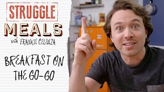 Download Breakfast On The Go-Go | Struggle Meals Video