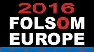 Download FOLSOM EUROPE 2016 - (Best-Of) Video