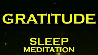Download GRATITUDE SLEEP MEDITATION ~ Manifest Anything with GRATITUDE Video