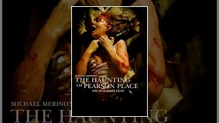 Download The Haunting of Pearson Place Video