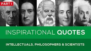 Download 🔴 25 Great Quotes from Famous Intellectuals, Philosophers & Scientists - Part 1 Video