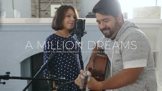 Download Daddy/Daughter sing ″A Million Dreams″ from The Greatest Showman // Cover by Dakota & Jeremy Lopez Video