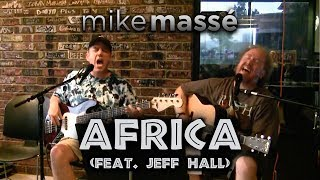 Download Africa (acoustic Toto cover) - Mike Massé and Jeff Hall Video