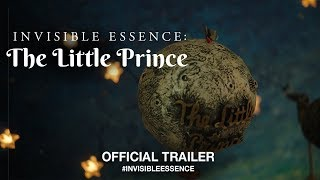 Download Invisible Essence: The Little Prince (2018) | Official Trailer HD Video