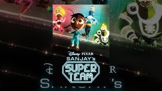 Download Sanjay's Super Team Video