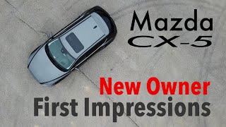 Download 2017 Mazda CX-5 - Impressions from a New Owner Video