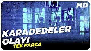 Download Karadedeler Olayı (2011)   Türk Filmi Video