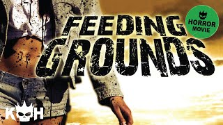 Download Feeding Grounds | Full Movie English 2015 | Horror Video