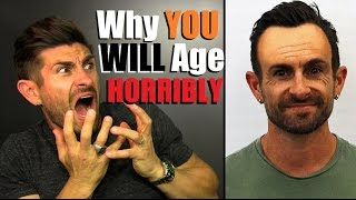 Download Why YOU Will Age Like SH*T! 10 Reasons You Are Going To Look OLD Video